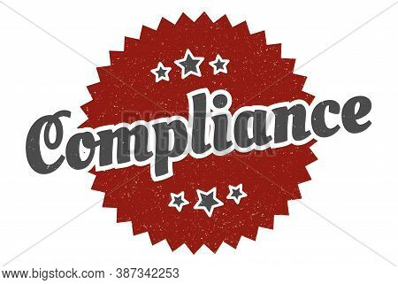 Compliance Sign. Compliance Round Vintage Retro Label.