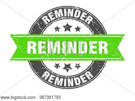 Reminder Round Stamp With Green Ribbon. Reminder