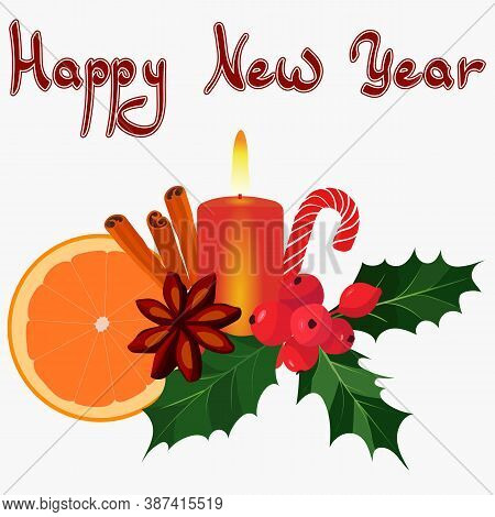 Vector New Year Background. Happy New Year. New Year's Still Life Of Orange, Candles, Star Anise And