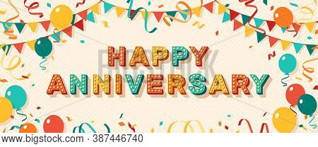 Happy Anniversary Greeting Card With Retro Typography Design. Vector Illustration. 3d Colorful Lette