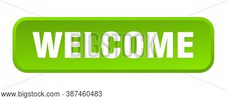Welcome Button. Welcome Square 3d Push Button