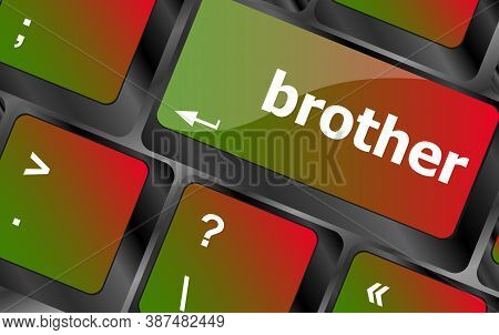 Brother Word On Computer Laptop Keyboard Key