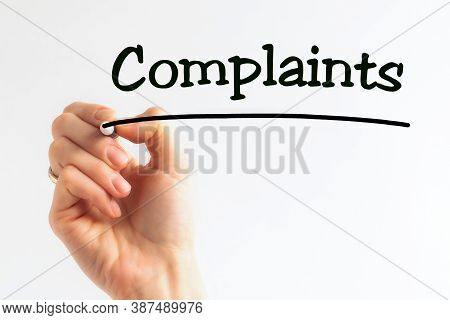 Hand Writing Inscription Complaints With Marker, Stock Image