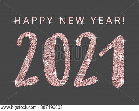 Pink 2021 Happy New Year Vector Banner. Confetti Particles Calligraphic Font. Happy New Year Wishes,