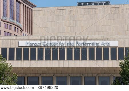 Milwaukee, Wi: 23 September 2020:  The Marcus Center For The Performing Arts  Located In Downtown Mi