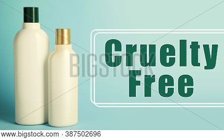 Cruelty Free Concept. Personal Care Products Not Tested On Animals
