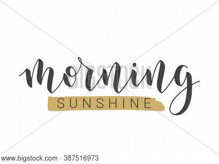 Vector Stock Illustration. Handwritten Lettering Of Morning Sunshine. Template For Banner, Postcard,