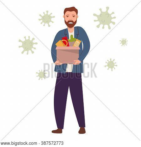 Dismissed Sad Man From Job. Dismissal, Layoff, Severance Guy Due To Coronavirus.