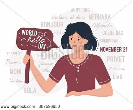 World Hello Day November 21. A Woman Congratulates On The International Day Of Greetings. Flat Vecto