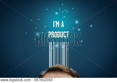 I Am A Product - Modern Business Model With Personal Data. Data Is Used For Individual Customized Ma