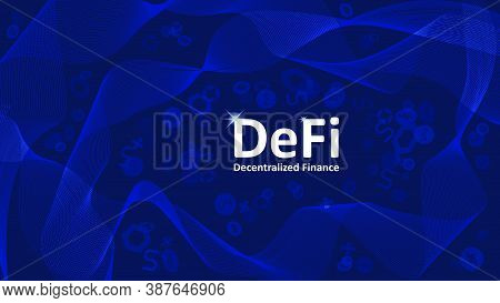 Text Defi Decentralized Finance On Dark Blue Background With Abstract Waves And Coin Symbols. An Eco
