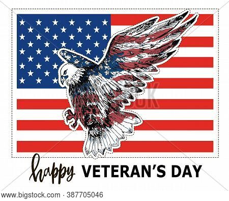 Happy Veterans Day. American Bald Eagle, Usa Flag. Text Happy Veterans Day.