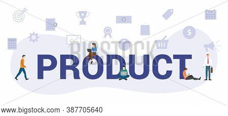 Product Concept With Modern Big Text Or Word And People With Icon Related Modern Flat Style
