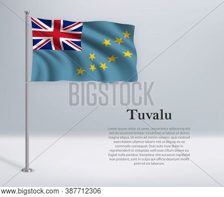 Waving Flag Of Tuvalu On Flagpole. Template For Independence Day