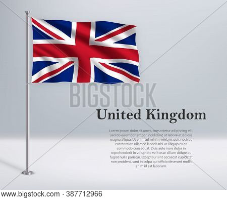 Waving Flag Of United Kingdom On Flagpole. Template For Independ