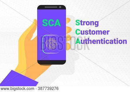 Sca - Strong Customer Authentication. Vector Illustration. Secret Identification By Fingerprint
