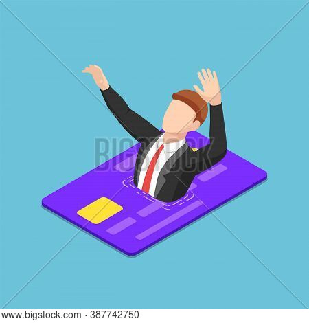 Flat 3d Isometric Businessman Drowning Into Credit Card. Financial Crisis And Debt Concept.
