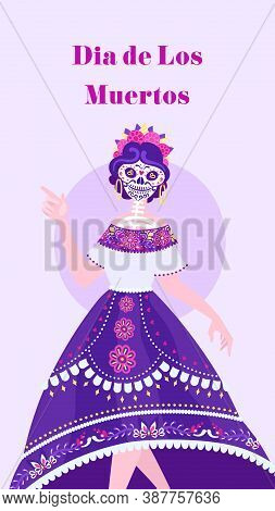 Social Media Layout In Honor Day Of The Dead. Dia De Los Muertos. Vertical Banner, Story Template.ca