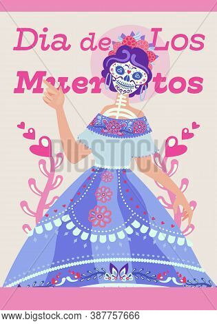 Day Of The Dead - Invitation Poster. Dia De Los Muertos Card - Vertical Banner With Skeleton Woman C