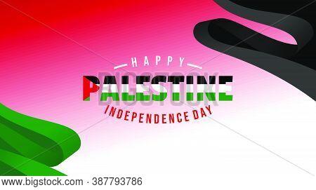 Happy Palestine Independence Day Design With Palestine Flag Background Design.