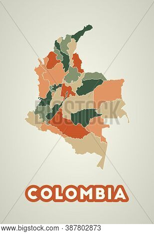 Colombia Poster In Retro Style. Map Of The Country With Regions In Autumn Color Palette. Shape Of Co
