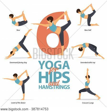 Infographic 6 Yoga Poses For Workout At Home In Concept Of Hips And Hamstrings In Flat Design. Women