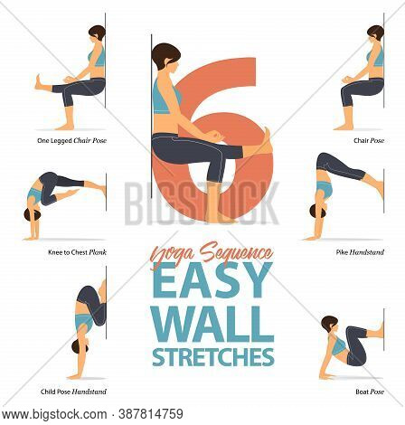 Infographic 6 Yoga Poses For Workout At Home In Concept Of Easy Wall Stretches In Flat Design. Women
