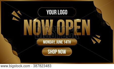 Now Open Shop Or New Store Gold And Black Color Luxury Sign On Black Background.template Design Crow