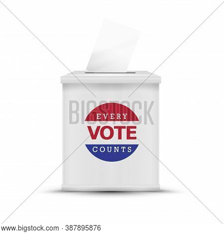 White Ballot Box Isolated. Every Vote Counts. 2020 United States Presidential Election. Vector Illus