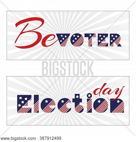 American Presidential Election Day, Political Campaign For Flyer, Post, Print, Stiker Template Desig