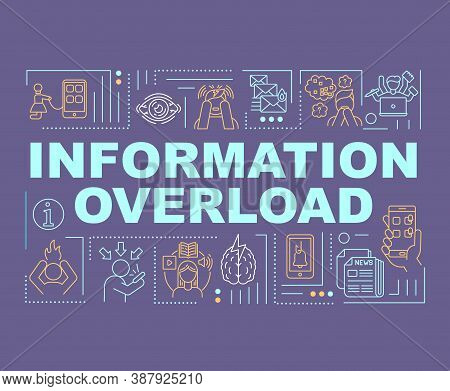 Information Overload Word Concepts Banner. Infobesity, Infoxication. Cognitive Capacity. Infographic