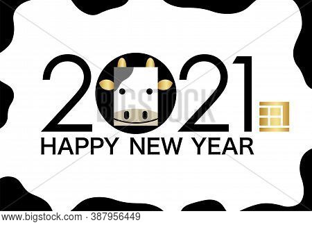 2021, Year Of The Ox, New Year's Card Template Decorated With Holstein Pattern. (text Translation: