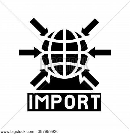 Import Transportation Glyph Icon Vector. Import Transportation Sign. Isolated Contour Symbol Black I