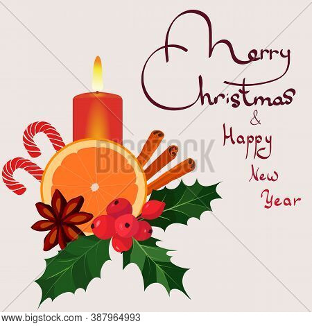 Vector New Year Background. Happy New Year. Merry Christmas. New Year's Still Life Of Orange, Candle