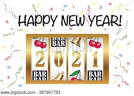 The Year 2021 New Year's Greeting Card Vector Template With A Coin Machine Display And Confetti Cele