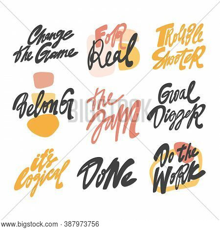 Change The Game, Goal Digger, Do The Work, Belong, Logical, The Jam, For Real, Trouble Shooter. Hand
