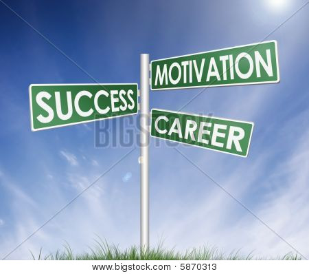 Success Motivation And Career Direction Sign