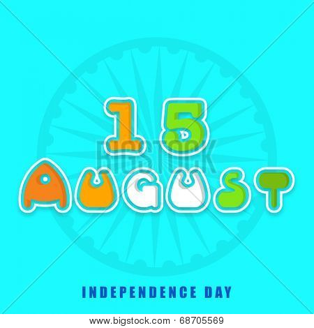 Stylish colorful text 15 August with ashoka wheel on skyblue background for Indian Independence Day celebrations.