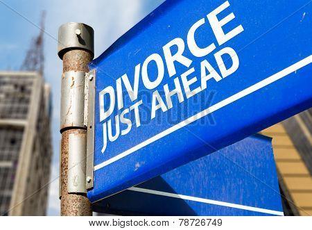 Divorce Just Ahead blue road sign