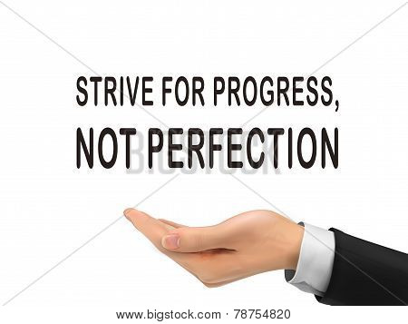 Strive For Progress Not Perfection Holding By Realistic Hand