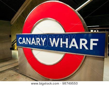 Canary Wharf Underground Sign, London
