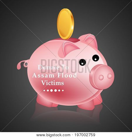 illustration of piggy bank and coin with Donate to Assam flood victims text on Assam flood calamity