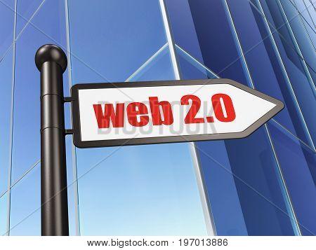 Web design concept: sign Web 2.0 on Building background, 3D rendering