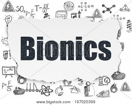 Science concept: Painted black text Bionics on Torn Paper background with  Hand Drawn Science Icons
