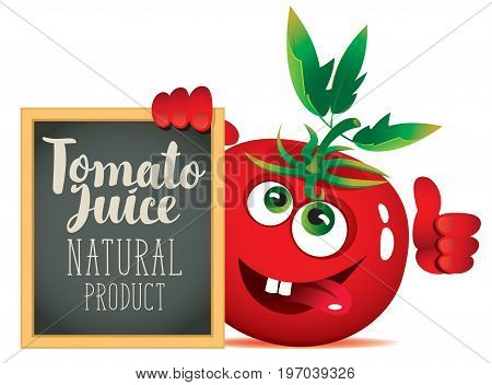 Vector banner for fresh juice with funny tomato and blackboard with inscription Tomato juice