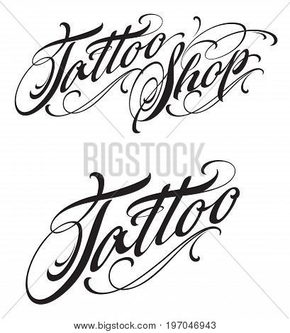 Tattoo shop calligraphic lettering isolated on white background
