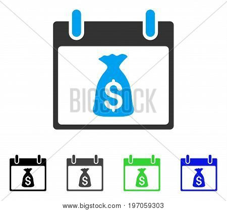 Money Bag Calendar Day flat vector pictogram. Colored money bag calendar day gray, black, blue, green pictogram versions. Flat icon style for graphic design.