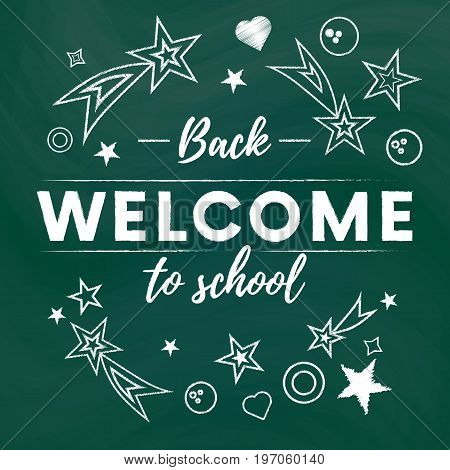Welcome back to school text banner in green blackboard background with white stars and signs.Vector illustration.Vector illustration.