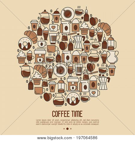 Coffee time concept in circle with thin line icons of equipment for cooking, coffee beans, croissants, cakes for shop, cafe, menu or web site. Vector illustration.