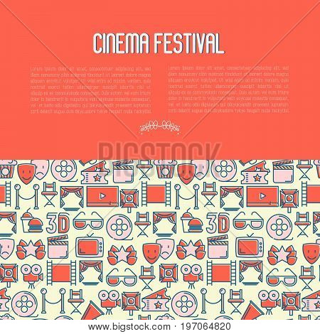 Cinema festival concept with thin line icons related to film. Vector illustration for banner, web page, announcement.
